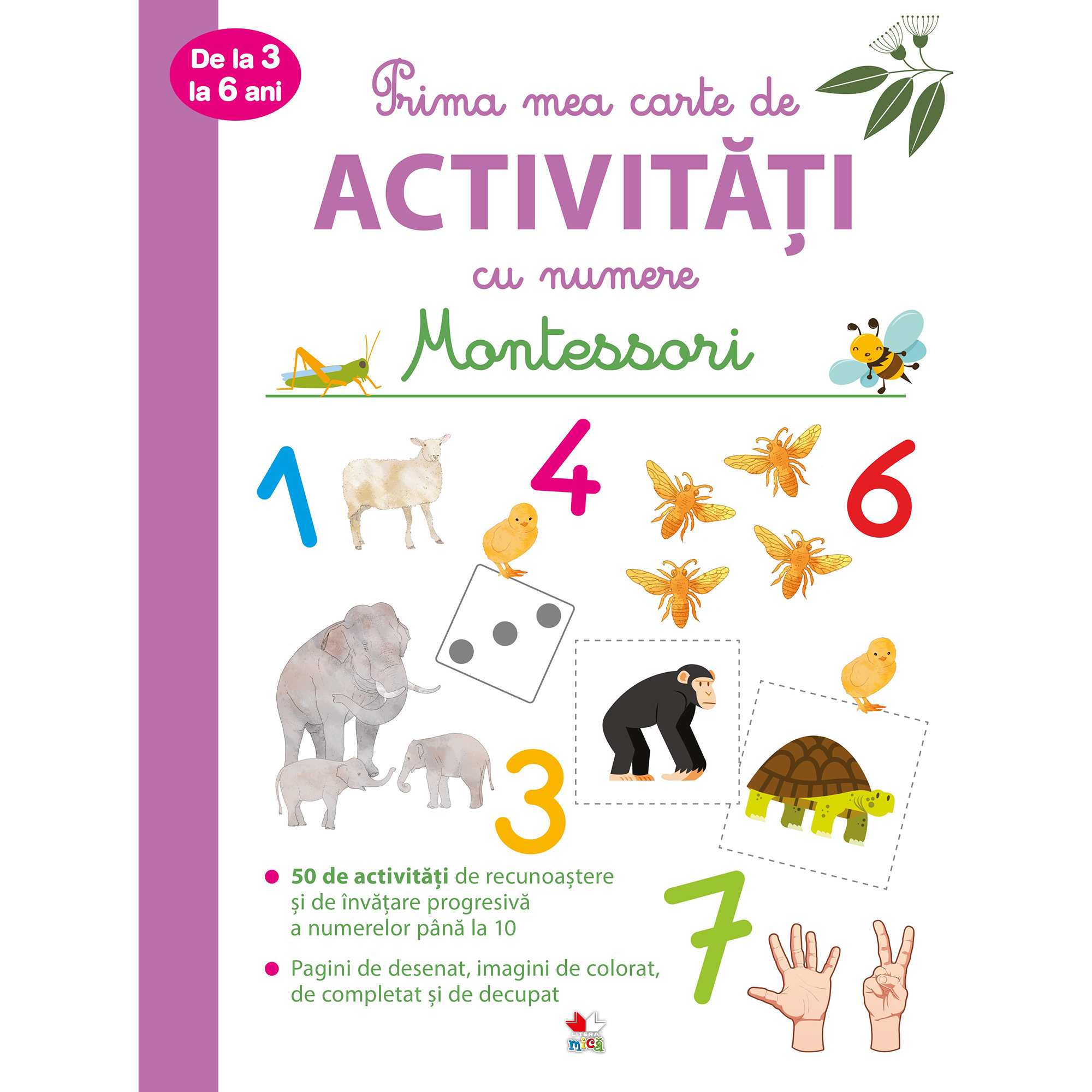Montessori. Prima mea carte de activitati cu numere (3-6 ani)