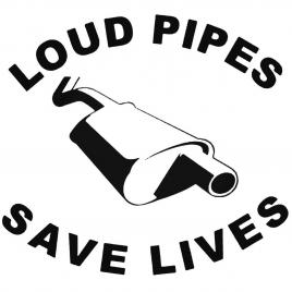 Sticker auto loud pipes save lives, negru