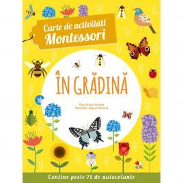 Carte de activitati Montessori. In gradina