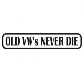 Sticker auto old vw never die, negru