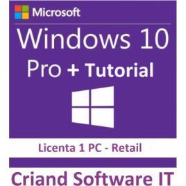 Windows 10 Professional Retail 32/64 Bit + Tutorial instalare si activare-Licenta Permanenta-CRIAND SOFTWARE IT SRL