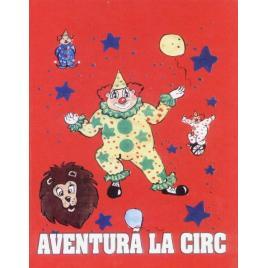 Aventura la circ